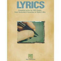 Lyrics (Complete Lyrics for Over 1000 Songs from Broadway to Rock)