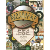 The Story of Take Me Out to the Ball Game  with CD