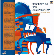 Guidelines to Piano Interpretation