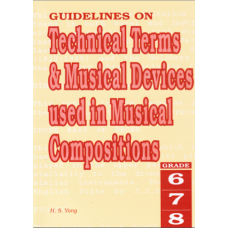 Guidelines on Technical Terms & Musical Devices used in Musical Compositions