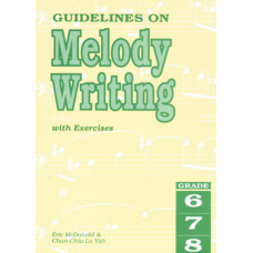 Guidelines on Melody Writing, Grades 6-8