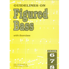 Guidelines on Figured Bass, Grades 6-8