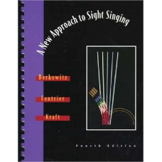 Berkowitz & Fontrier & Kraft:- A New Approach to Sight Singing