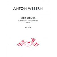 Webern: Four Songs Op.13 for Voice and Orchestra (Full Score)