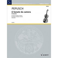 Pepusch:- 6 Sonate da camera (Violine und Basso