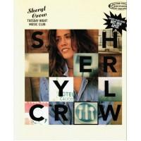 Sheryl Crow :- Tuesday Night Music Club for Vocal / Guitar