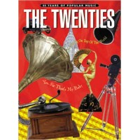 80 Years of Popular Music The Twenties Piano / Vocal / Chords