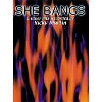 She Bangs & Other Hits Recorded by Ricky Martin
