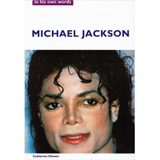 Catherine Dineen:- Michael Jackson - in his own words (Bk)