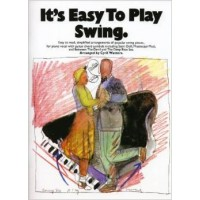 It's Easy To Play - Swing for Piano / Vocal