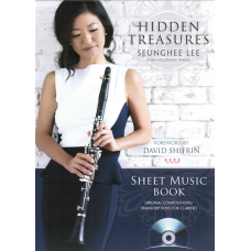 Seunghee Lee:- Hidden Treasures for Clarinet & Piano with CD